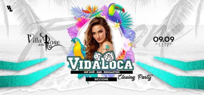 Vida Loca Closing Party Villa Delle Rose