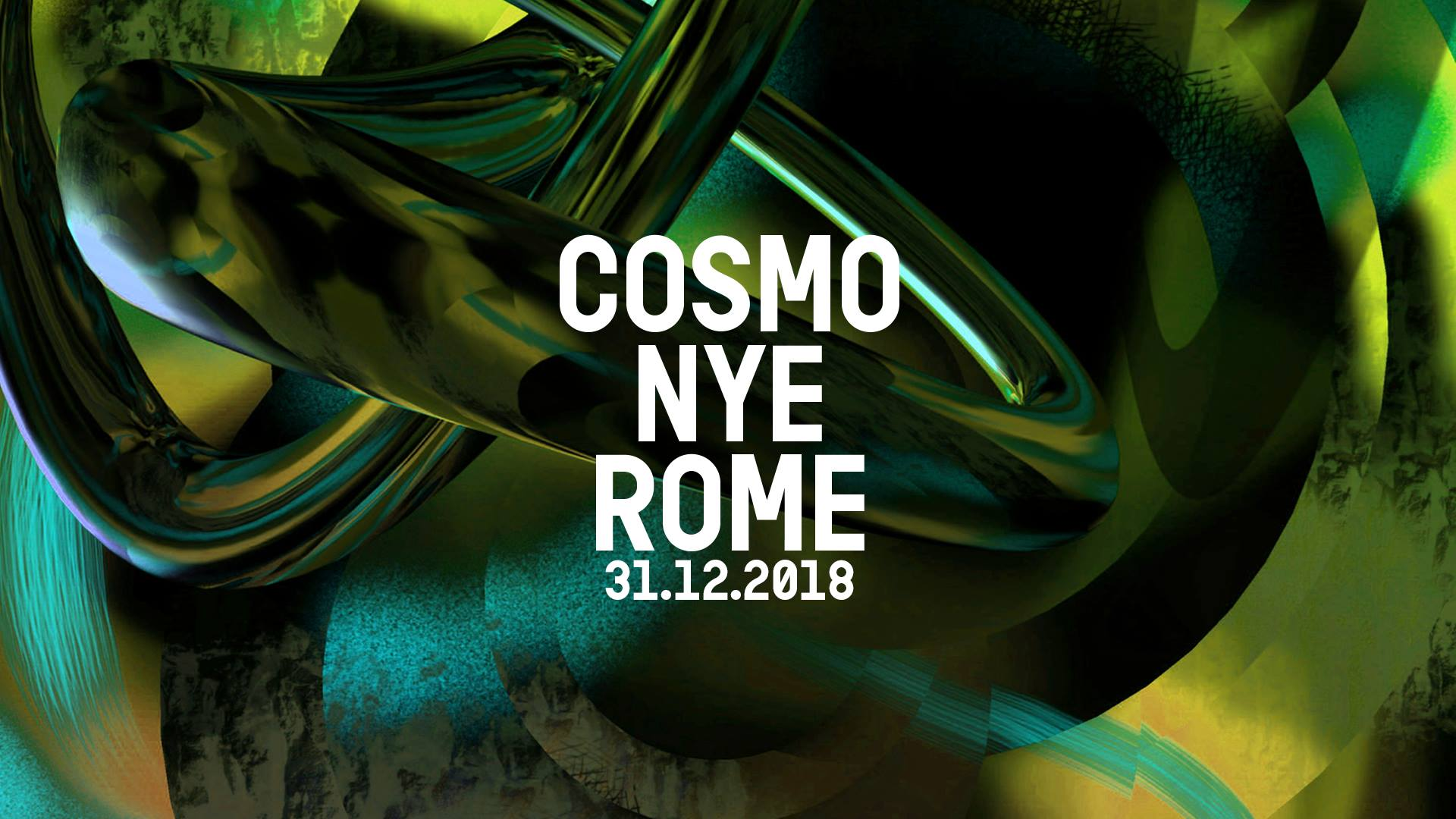 Cosmo Festival NYE Fuoriorario Roma NYD