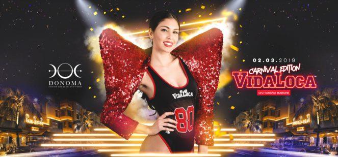 Vida Loca Carnival Edition Donoma Club Civitanova Marche