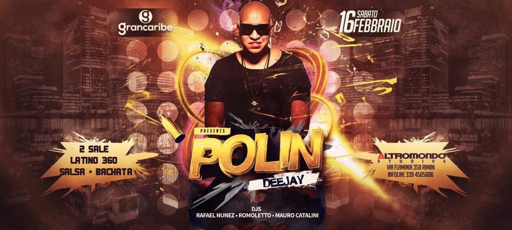 Polin guest dj Discoteca Altromondo Rimini
