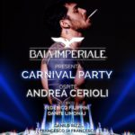 Carnevale ospite Andrea Cerioli discoteca Baia Imperiale Gabicce Mare