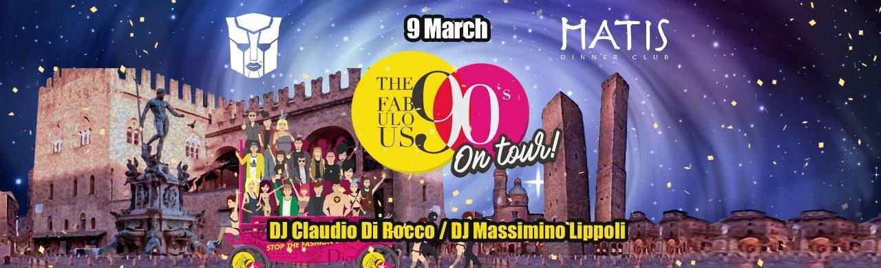 The Fabulous 90 on tour Matis Bologna