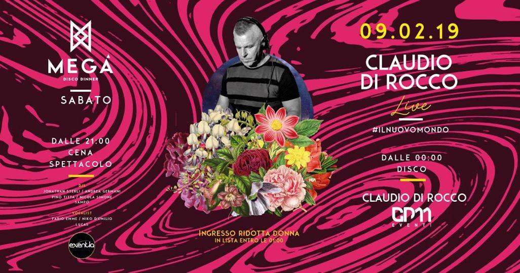 Claudio Di Rocco Guest dj Discoteca Mega Pescara