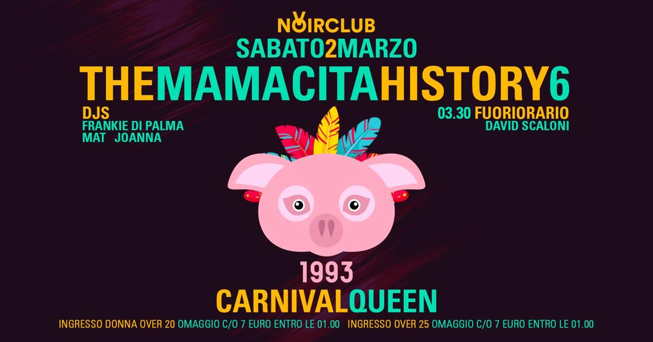 Carnival Queen Mamacita History Noir Club Jesi