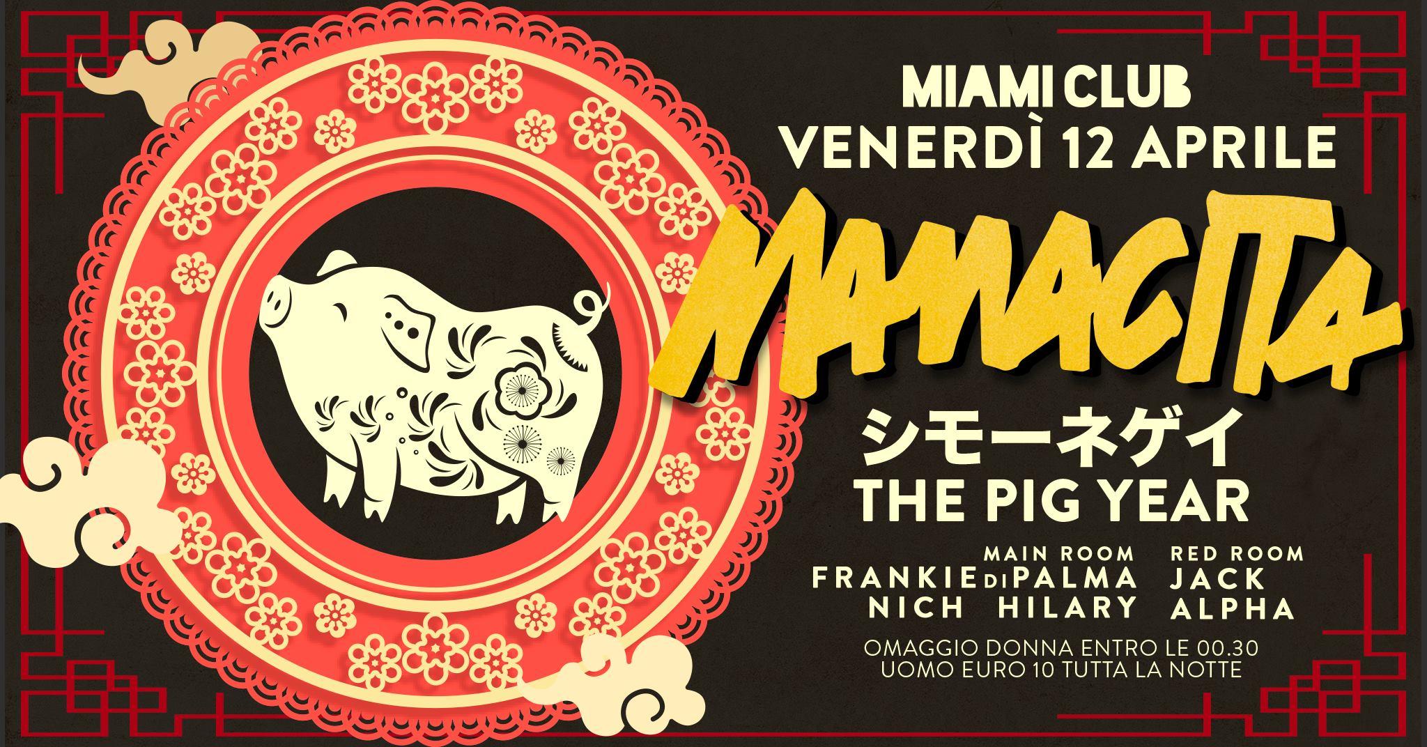 The Pig Year Miami Club Monsano