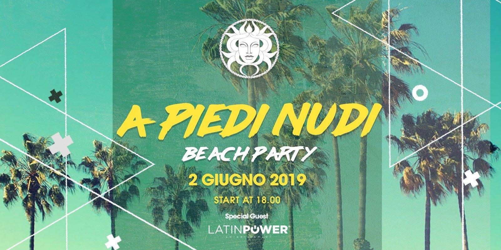 A piedi nudi guest Latin Power Medusa Club