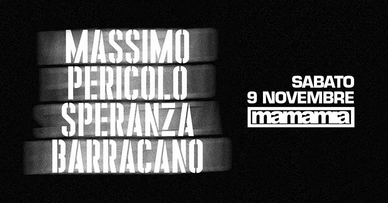 Massimo Pericolo Speranza Barracano Mamamia Club Senigallia