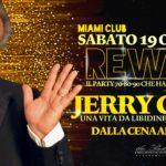 Rewind Opening Party con Jerry Calà Miami Club Monsano