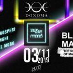 Opening Sunday Mood Donoma Club Civitanova Marche