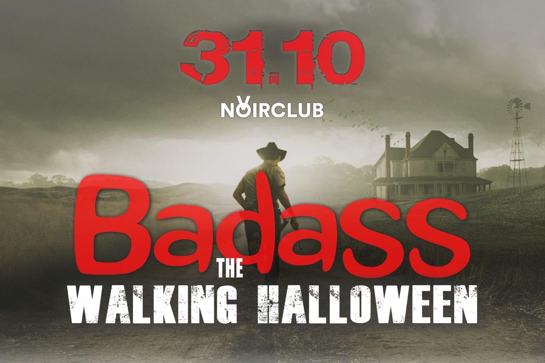 Halloween 2019 Badass The Walking Noir Club Jesi
