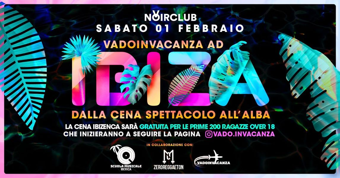 VadoInVacanza ad Ibiza Noir Club Jesi