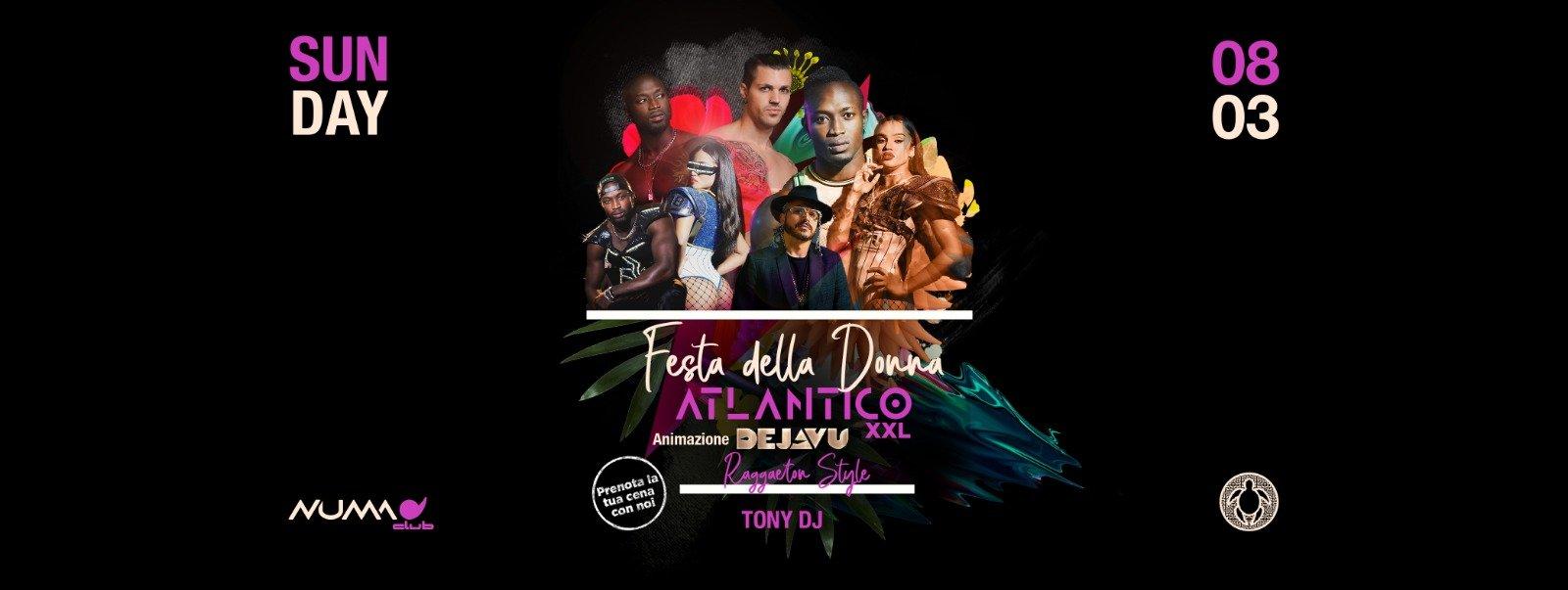 Festa della Donna Atlantico Numa Club Bologna