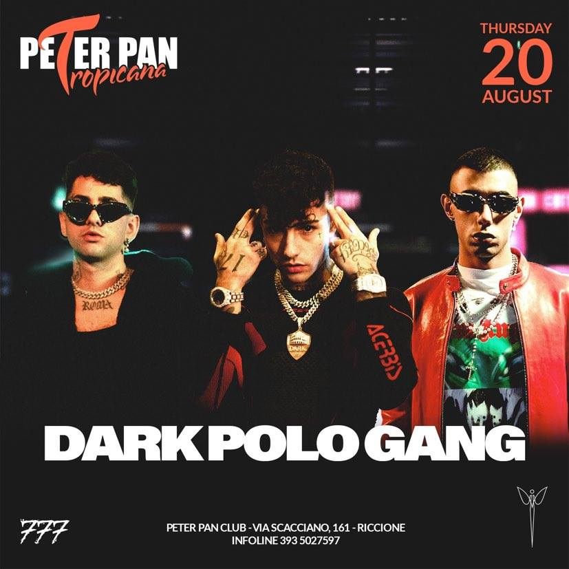 Dark Polo Gang al Peter Pan Club di Riccione