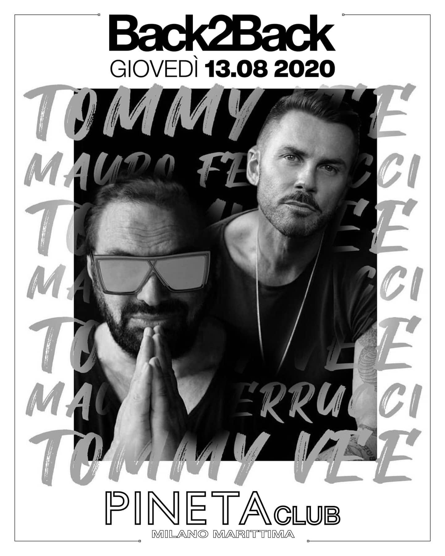 Discoteca Pineta Milano Marittima, Back2Back Mauro Ferrucci e Tommy Vee
