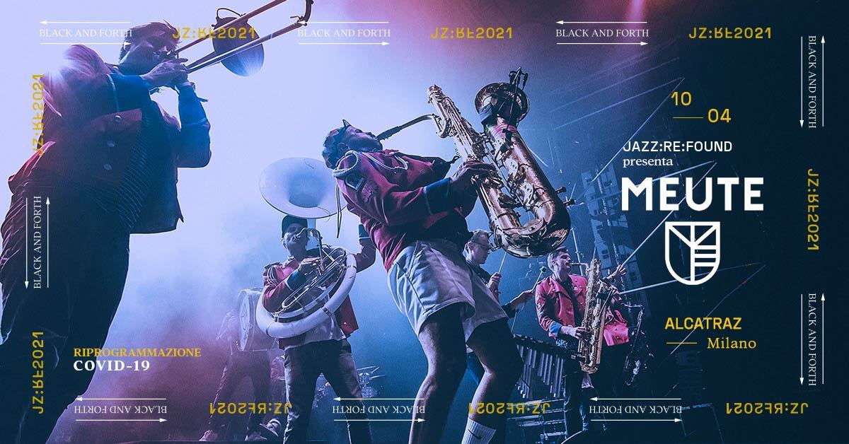 Alcatraz Milano, Meute x Jazz:Re:Found