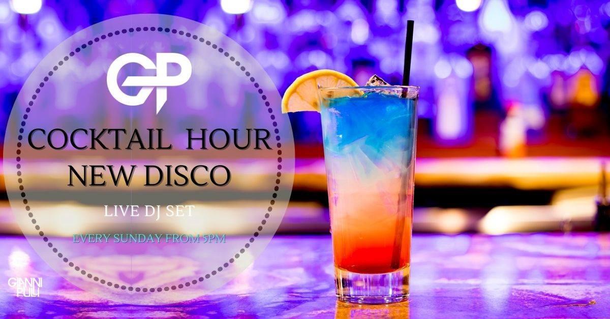 Cocktail Hour New Disco Music - Live Dj Set