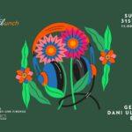 FloreaLunch w/h Cole - George - Dani Uliano - Dizzy