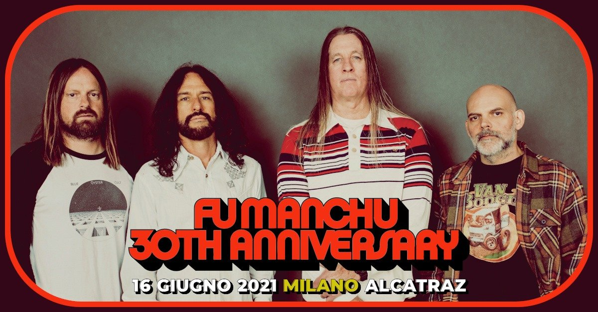 Fu Manchu Live, Alcatraz Milano