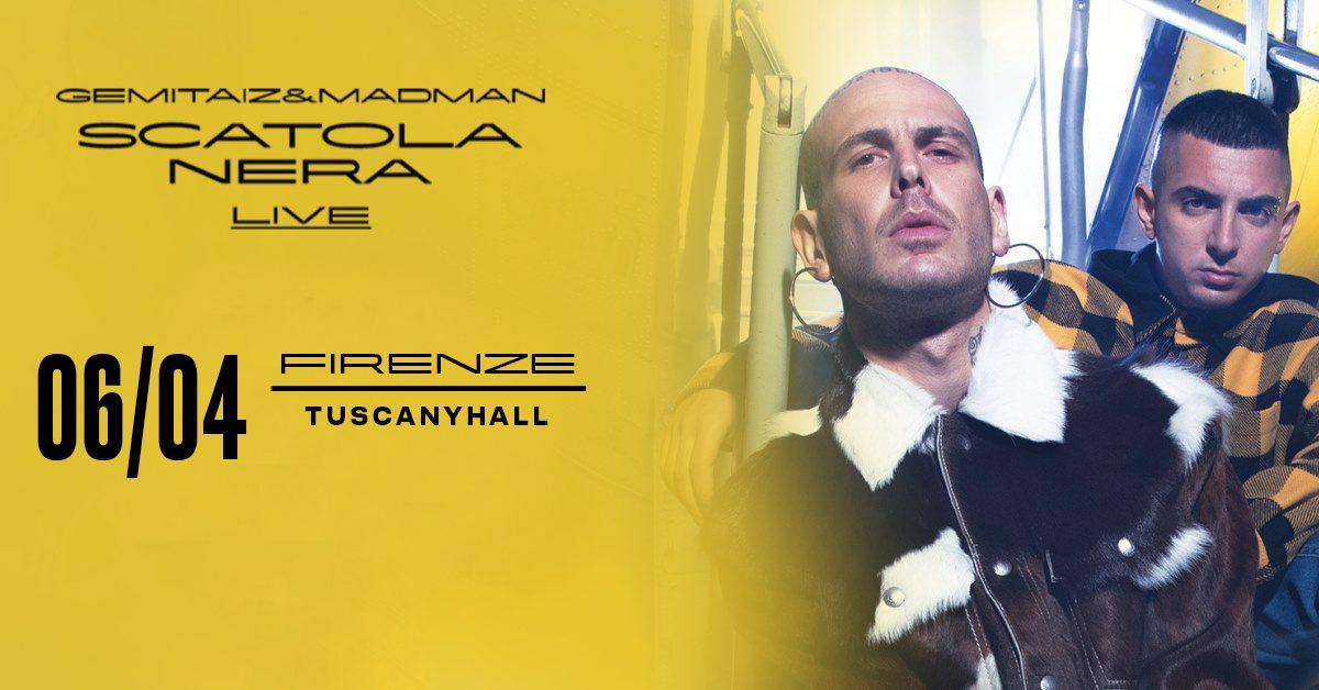Gemitaiz e Madman, Tuscany Hall Firenze