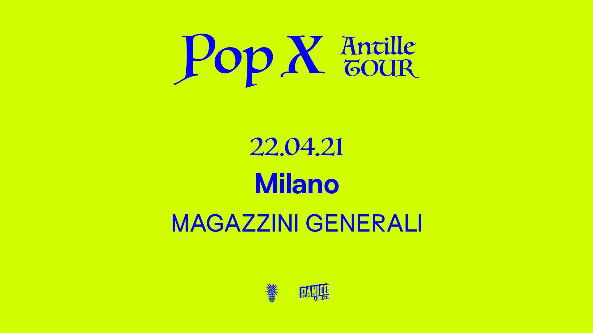 Pop X, Magazzini Generali di Milano