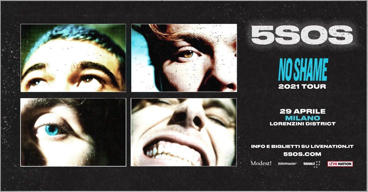 5SOS live al Lorenzini District di Milano, No Shame 2021 Tour