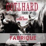 Gotthard, Fabrique di Milano