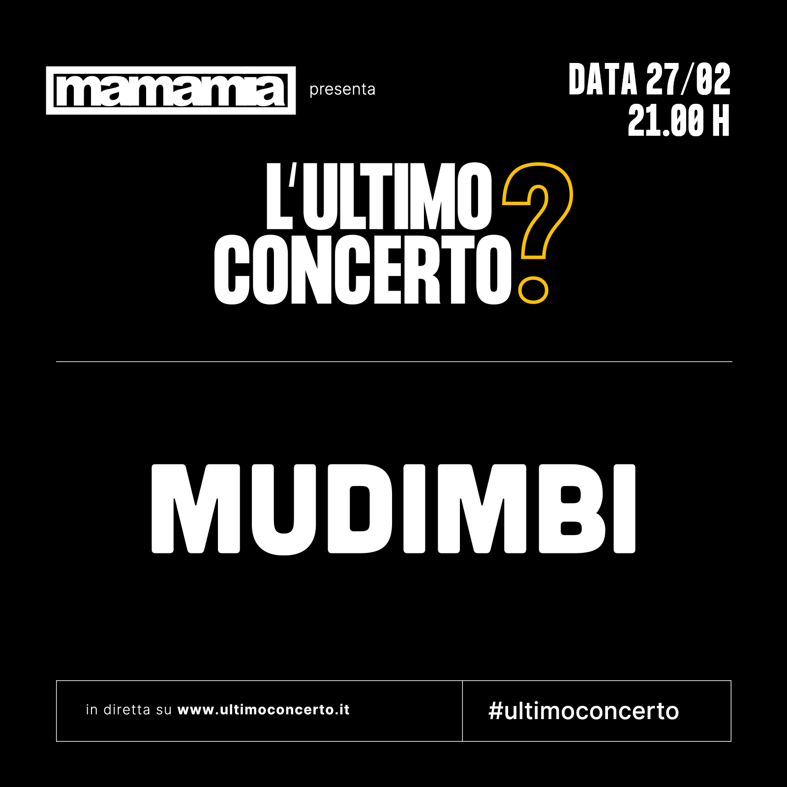 Mudimbi, L'Ultimo Concerto? Discoteca Mamamia di Senigallia