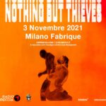 Nothing But Thieves in concerto al Fabrique di Milano