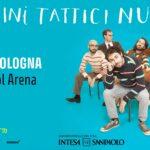 Pinguini Tattici Nucleari, Unipol Arena Bologna