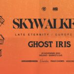 Skywalker + Ghost Iris, Barrio's Live Milano