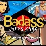 Discoteca Noir Jesi, Badass Jappo Gang