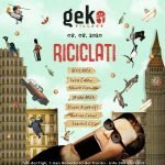 Evento Riciclati alla discoteca Geko di San Benedetto Del Tronto
