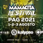 Mamacita Festival 2021 - Zrce Beach - Pag - Croatia