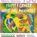 A Noiti das Mulheres al Madeira di Civitanova