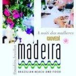 A Noiti das Mulheres al ristorante Madeira di Civitanova