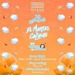 El Martes Caliente special edition alla Discoteca Shada