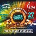 Tonno Assassimo Happy Birthday Operà Beach Club Riccione