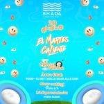 El Martes Caliente special edition allo Shada Beachclub